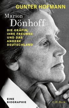 Ein Leben für das andere Deutschland. Marion Gräfin Dönhoff - Gunter Hofmann  [Gebundene Ausgabe]