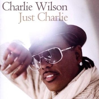 Charlie Wilson - Just Charlie