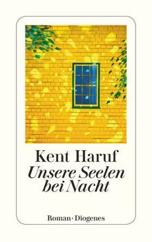 Unsere Seelen bei Nacht - Kent Haruf  [Taschenbuch]
