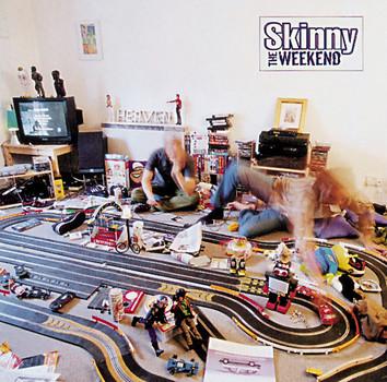 Skinny - The Weekend