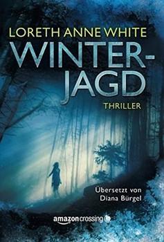 Winterjagd - Loreth Anne White  [Taschenbuch]