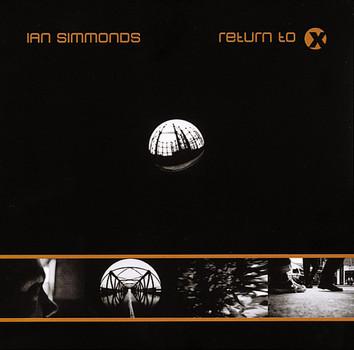 Ian Simmonds - Return to X