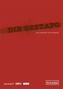 Die Gestapo. Begleitbuch zur ARD-Serie - Frank Gutermuth