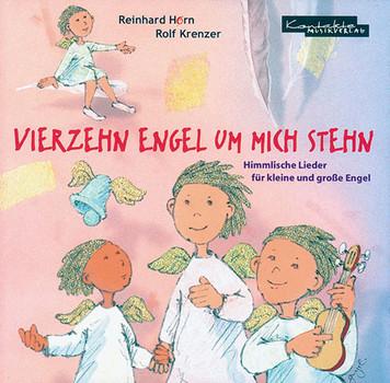 Rolf Krenzer - Vierzehn Engel um mich stehn: Himmlische Lieder für kleine und große Engel