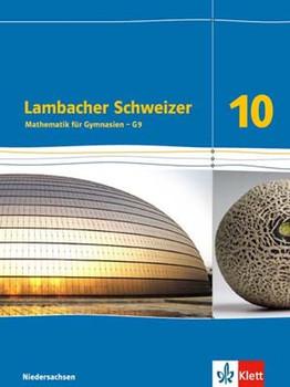 Lambacher Schweizer - Ausgabe für Niedersachsen G9 / Schülerbuch 10. Schuljahr. Mathematik für Gymnasien [Gebundene Ausgabe]