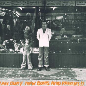 Ian & the Blockheads Dury - New Boots & Panties