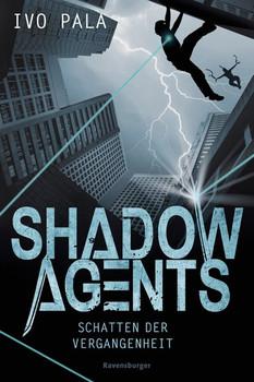 Shadow Agents, Band 1: Schatten der Vergangenheit - Ivo Pala  [Gebundene Ausgabe]