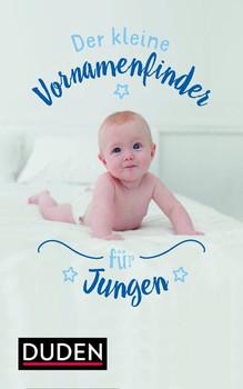 Der kleine Vornamenfinder für Jungen. 2000 Vornamen und ihre Bedeutung - Rosa Kohlheim  [Gebundene Ausgabe]