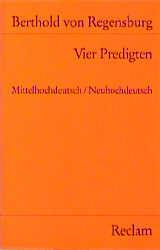 Vier Predigten. Mittelhochdeutsch/ Neuhochdeutsch. - Berthold von Regensburg