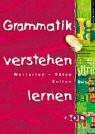 Grammatik verstehen lernen: Wortarten, Sätze, Zeiten