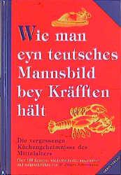 Wie man eyn teutsches Mannsbild bey Kräfften hält - Hans J. Fahrenkamp