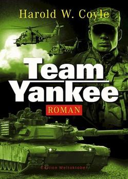 Team Yankee - Harold W. Coyle  [Taschenbuch]