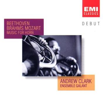 Andrew Clark - Debut - Andrew Clark und Ensemble Galant (Kammermusik mit Horn)