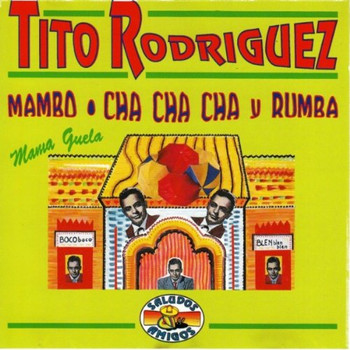 Rodriguez,Tito - Mama Guelo [Mambo]