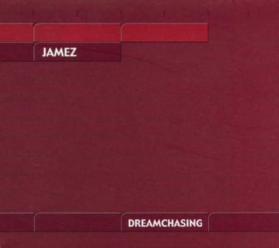 Jamez - Dreamchasing