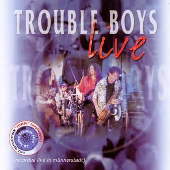 Trouble Boys - Live-20 Jahre