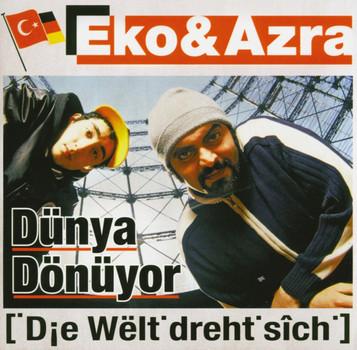 Eko & Azra - Dünya Dönüyor-die Welt Dreht Sich