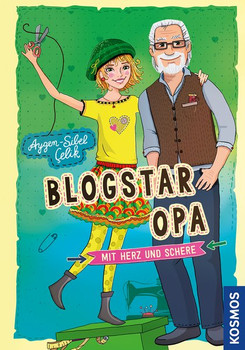 Blogstar Opa - Mit Herz und Schere - Celik Aygen-Sibel  [Gebundene Ausgabe]