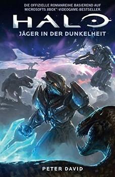 Halo: Jäger in der Dunkelheit - Peter David [Taschenbuch]