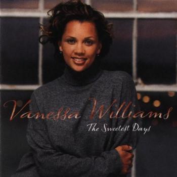 Vanessa Williams - Sweetest Days