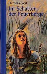 Im Schatten der Feuerberge - Barbara Veit