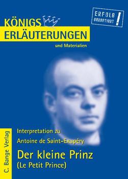 Königs Erläuterungen und Materialien, Bd.378, Der kleine Prinz - Antoine de Saint-Exupéry
