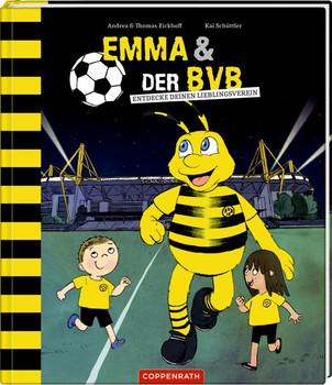 EMMA und der BVB. Entdecke die Welt des Fußballs - Thomas Eickhoff  [Gebundene Ausgabe]