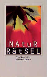 Natur- Rätsel. - Signe Seiler