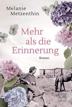 Mehr als die Erinnerung - Melanie Metzenthin  [Taschenbuch]