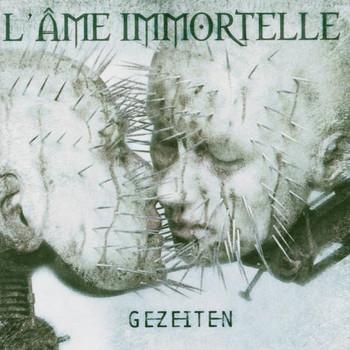 l' Ame Immortelle - Gezeiten-Ltd.Digipack
