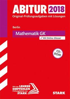 Abiturprüfung - Mathematik GK - Berlin [Taschenbuch]