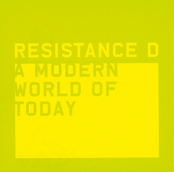 Resistance d - A Modern World of Today
