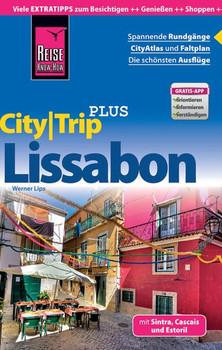 Reise Know-How Reiseführer Lissabon (CityTrip PLUS). mit Stadtplan und kostenloser Web-App - Werner Lips  [Taschenbuch]