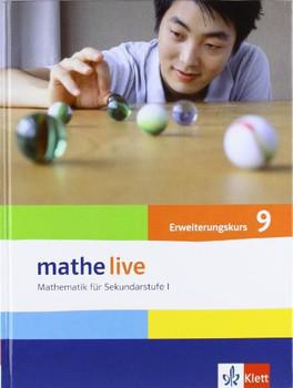 Mathe Live: Mathematik für Sekundarstufe I, Erweiterunskurs 9 - Sabine Kliemann [1. Auflage 2008]