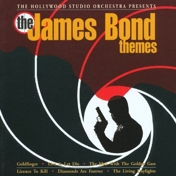 the Hollywood Studio Orchestra - The James Bond Themes