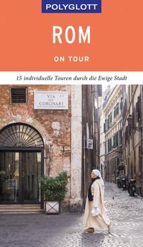 POLYGLOTT on tour Reiseführer Rom - Renate Nöldeke  [Gebundene Ausgabe]