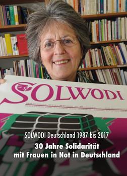 Solwodi Deutschland 1987 bis 2017. 30 Jahre Solidarität mit Frauen in Deutschland - Barbara Koelges  [Gebundene Ausgabe]
