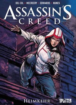 Assassin's Creed. Band 3. Heimkehr - Anthony Del Col [Gebundene Ausgabe]