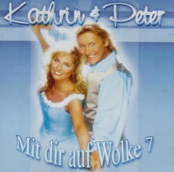 Kathrin & Peter - Mit Dir auf Wolke 7