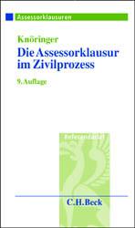 Die Assessorklausur im Zivilprozess - Dieter Knöringer