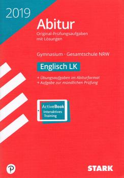 Abiturprüfung 2019 NRW: Englisch LK für Gymnasium & Gesamtschule - Original-Prüfungsaufgaben mit Lösungen [Taschenbuch, inkl. CD-ROM, 12. Auflage 2018]