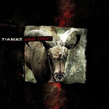 Tiamat - Judas Christ