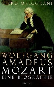 Wolfgang Amadeus Mozart: Eine Biographie - Piero Melograni