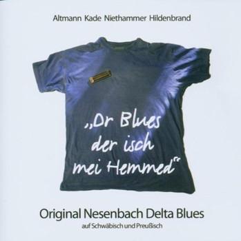 Kade,Niethammer,Hildenbrand Altmann - Dr Blues der Isch Mei Hemmed