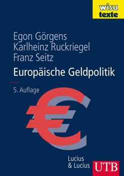Europäische Geldpolitik - Egon Görgens