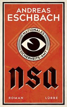 NSA - Nationales Sicherheits-Amt. Roman - Andreas Eschbach  [Gebundene Ausgabe]