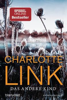 Das andere Kind. Kriminalroman - Charlotte Link  [Taschenbuch]