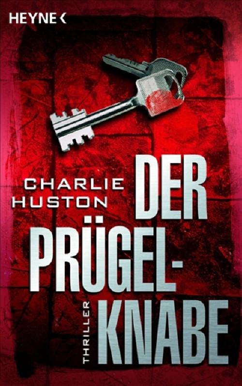 Der Prügelknabe. - Charlie Huston