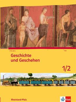 Geschichte und Geschehen für Rheinland-Pfalz / Schülerbuch 5./6. Schuljahr. neue Ausgabe [Gebundene Ausgabe]