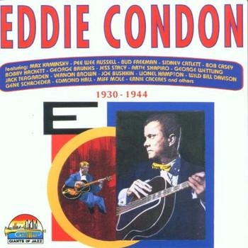 Eddie Condon - 1930-1944